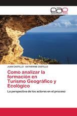 Como analizar la formación en Turismo Geográfico y Ecológico