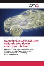 Control predictivo robusto aplicado a vehículos eléctricos híbridos