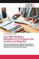 Las Dificultades y Desafíos en el Proceso de Lectura en Español