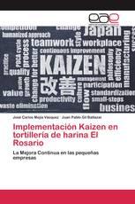 Implementación Kaizen en tortillería de harina El Rosario