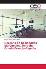 Derecho de Sociedades Mercantiles. Derecho Ohada-Francia-España
