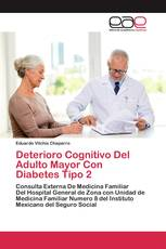 Deterioro Cognitivo Del Adulto Mayor Con Diabetes Tipo 2