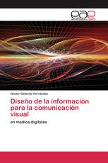 Diseño de la información para la comunicación visual