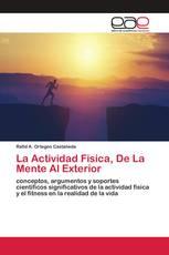 La Actividad Fisica, De La Mente Al Exterior
