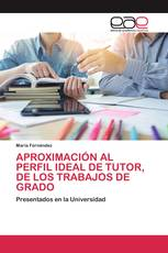APROXIMACIÓN AL PERFIL IDEAL DE TUTOR, DE LOS TRABAJOS DE GRADO
