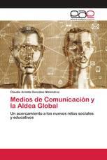 Medios de Comunicación y la Aldea Global