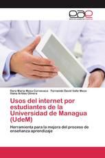Usos del internet por estudiantes de la Universidad de Managua (UdeM)