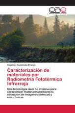 Caracterización de materiales por Radiometría Fototérmica Infrarroja