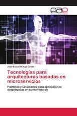 Tecnologías para arquitecturas basadas en microservicios