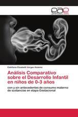Análisis Comparativo sobre el Desarrollo Infantil en niños de 0-3 años
