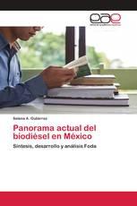 Panorama actual del biodiésel en México