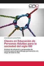 Claves en Educación de Personas Adultas para la sociedad del siglo XXI