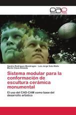 Sistema modular para la conformación de escultura cerámica monumental