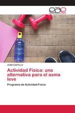 Actividad Física: una alternativa para el asma leve