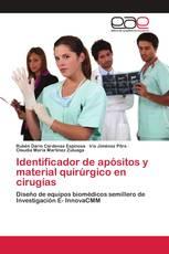 Identificador de apósitos y material quirúrgico en cirugías