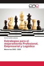Estrategias para el mejoramiento Profesional, Empresarial y Logístico