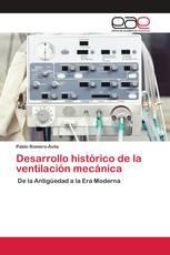 Desarrollo histórico de la ventilación mecánica