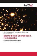 Biomedicina Energética I. Homeopatia