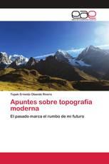 Apuntes sobre topografía moderna