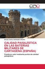 CALIDAD PAISAJÍSTICA EN LAS BATERÍAS MILITARES DE CARTAGENA (ESPAÑA)