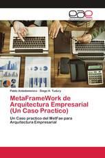 MetaFrameWork de Arquitectura Empresarial (Un Caso Practico)