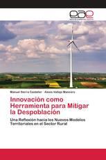 Innovación como Herramienta para Mitigar la Despoblación