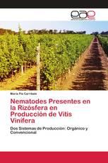 Nematodes Presentes en la Rizósfera en Producción de Vitis Vinífera