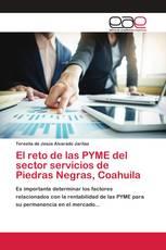 El reto de las PYME del sector servicios de Piedras Negras, Coahuila