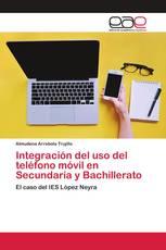 Integración del uso del teléfono móvil en Secundaria y Bachillerato