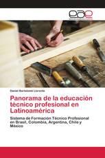Panorama de la educación técnico profesional en Latinoamérica