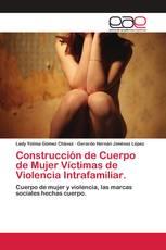 Construcción de Cuerpo de Mujer Víctimas de Violencia Intrafamiliar.