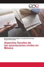 Aspectos fiscales de las asociaciones civiles en México