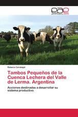 Tambos Pequeños de la Cuenca Lechera del Valle de Lerma. Argentina