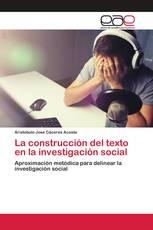 La construcción del texto en la investigación social