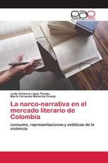 La narco-narrativa en el mercado literario de Colombia