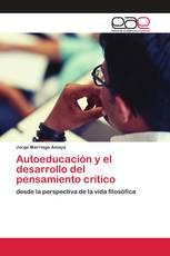 Autoeducación y el desarrollo del pensamiento crítico