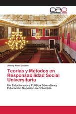 Teorías y Métodos en Responsabilidad Social Universitaria