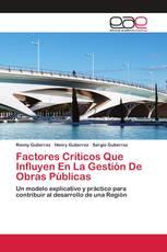 Factores Críticos Que Influyen En La Gestión De Obras Públicas
