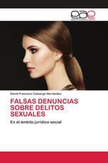 FALSAS DENUNCIAS SOBRE DELITOS SEXUALES