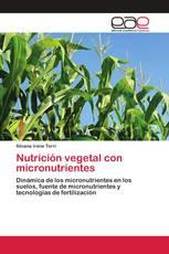 Nutrición vegetal con micronutrientes