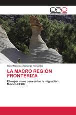 LA MACRO REGIÓN FRONTERIZA