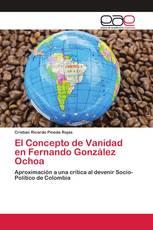 El Concepto de Vanidad en Fernando González Ochoa