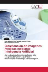 Clasificación de imágenes médicas mediante Inteligencia Artificial