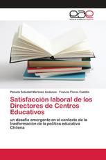 Satisfacción laboral de los Directores de Centros Educativos
