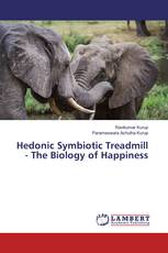 Hedonic Symbiotic Treadmill - The Biology of Happiness