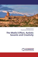 The Medici Effect, Autistic Savants and Creativity