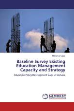 Baseline Survey Existing Education Management Capacity and Strategy