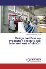 Design and Develop Production line Rate and Estimated cost of old Car