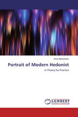 Portrait of Modern Hedonist