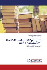 The Fellowship of Eponyms and Eponymisms